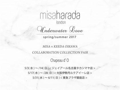 "Chapeau d'O  ""MISA × KEEDA OIKAWA COLLABORATION COLLECTION FAIR"""